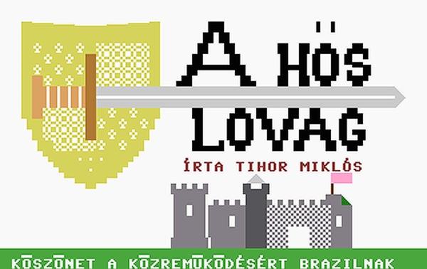A hős lovag - Magyar Fejlesztésű Játékok