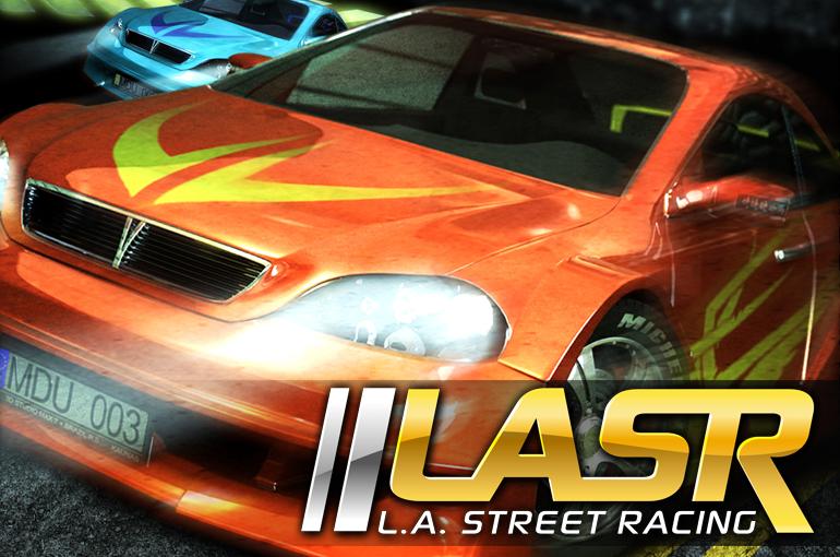 Los Angeles Street Racing LASR - Magyar Fejlesztésű Játékok