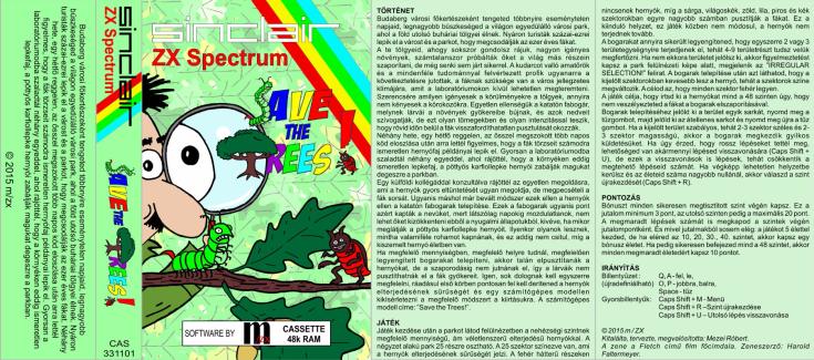 Save The Trees - Magyar Fejlesztésű Játékok - Spectrum